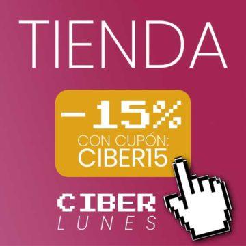 ¡Ciber Lunes! 15% de descuento con el cupón CIBER15